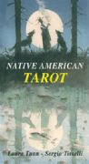 Native American Tarot Deck - Laura Tuan Illustrated by Sergio Tisselli